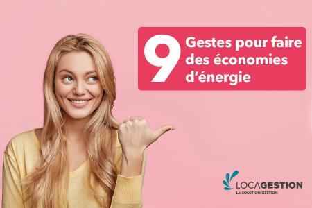 9 gestes à adopter pour faire des économies d'énergie