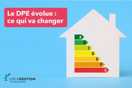 Le DPE évolue : ce qui va changer