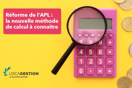 Réforme de l'APL : la nouvelle méthode de calcul à connaître